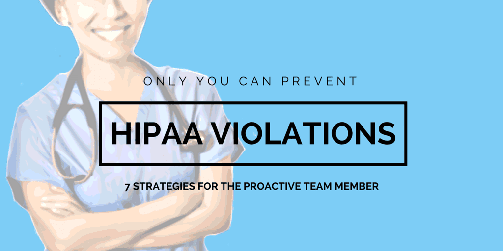 Prevent HIPAA Violations